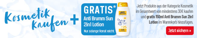Kosmetik kaufen + Gratis* Anti Brumm Sun 2in1 Lotion!